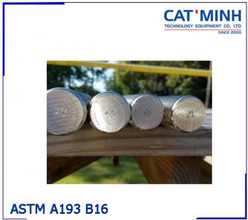 Thanh Ren ASTM A193 B16